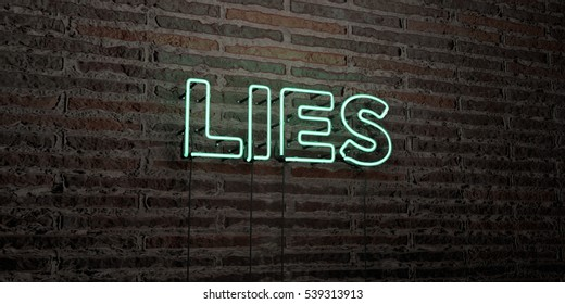 LIES -Realistic Neon Sign on Brick Wall background - 3D rendered royalty free stock image. Can be used for online banner ads and direct mailers.