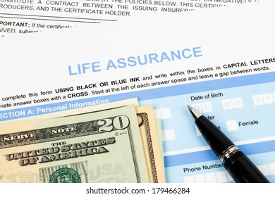 Life assurance application form with banknote and pen concept for life planning