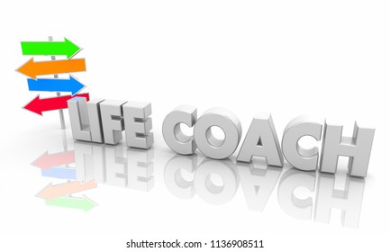 Life Coach Signs Direction Guidance Words 3d Illustration