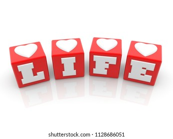 Life concept with hearts on red cubes.3d illustration