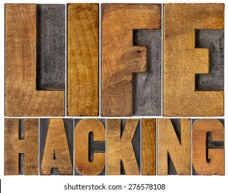 life hacking isolated word abstract in letterpress wood type