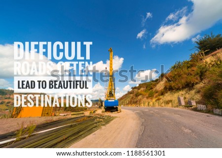 life inspirational quotes difficult roads often stock photo edit