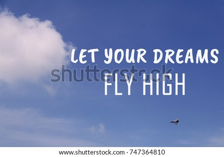 Life Inspirational Quotes Let Your Dreams Stock Photo Edit Now