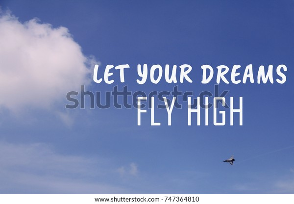 life inspirational quotes let your dreams stock image now