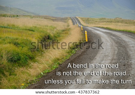 Life Inspirational Quotes Words A Bend Stock Photo Edit Now