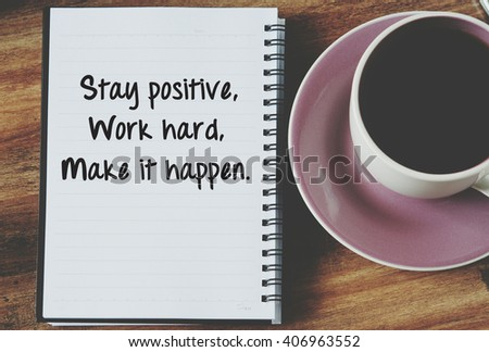 Life Inspirational Quotes Words Stay Positive Stock Photo Edit Now