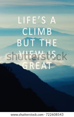 Life Motivational Inspirational Quotes Lifes Climb Stock Photo Edit