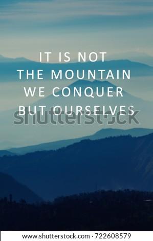 Life Motivational Inspirational Quotes Not Mountain Stock Photo