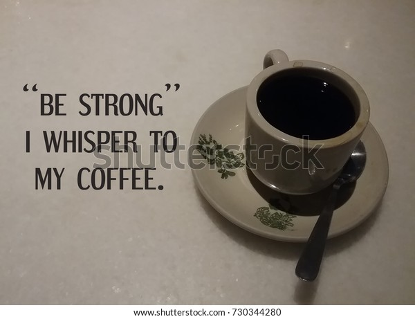 life motivational quotes be strong whisper royalty stock image