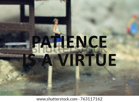 Life Motivational Quotes Patience Virtue Miniature Stock Photo Edit