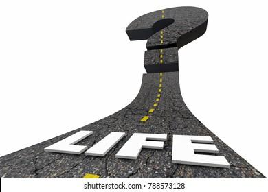 Life Question Mark Road Future Uncertain Challenge 3d Illustration