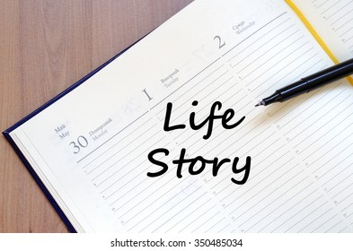 Life story text concept write on notebook with pen