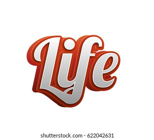 Life Text for Title or Headline. In 3D Fancy Fun and Futuristic style