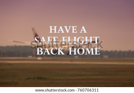 Life Travel Quotes Have Safe Flight Stock Photo Edit Now 60 Stunning Flight Quotes