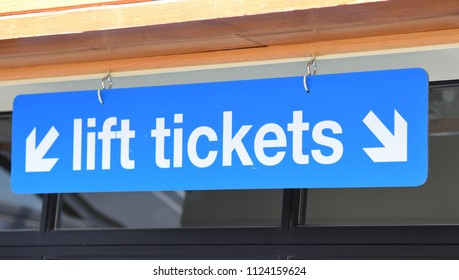 Lift Tickets sign to purchase ski lift tickets