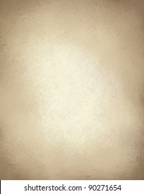 Light Brown Paper Or Background With Vintage Grunge Texture And Highlight On Beige