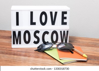 lightbox with text I love Moscow, Russia travel theme