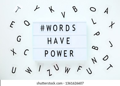 Lightbox with words Words Have Power on white background