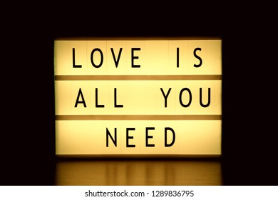 Lightbox with words Love Is All You Need