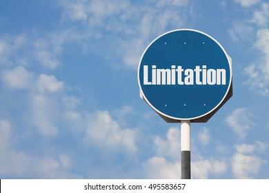 Limitation Sign