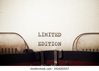 Limited edition phrase written with a typewriter.