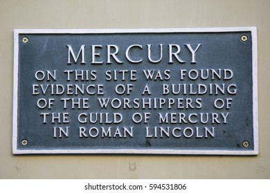 LINCOLN, UK - FEBRUARY 28TH 2017: A plaque in Lincoln, UK, marking where evidence was found of a building of the worshippers of the Guild of Mercury in Roman Lincoln, taken on 28th February 2017.
