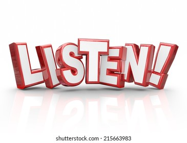 Listen word in red 3d letters to illustrate important information you must pay attention to hear