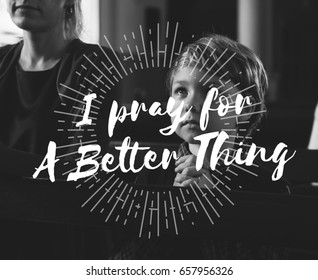 Little Boy Pray for Better Thing Hope Trust Graphic Word