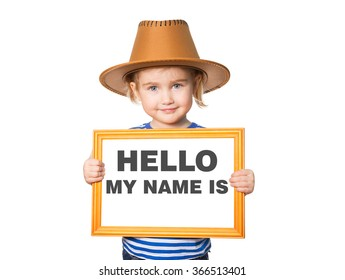 Little Funny girl in striped shirt with blackboard. Text HELLO MY NAME IS.  Isolated on white background.