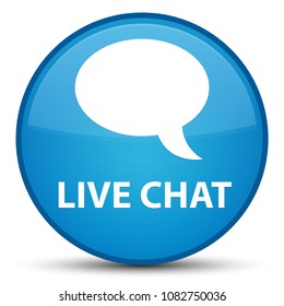 Live chat isolated on special cyan blue round button abstract illustration