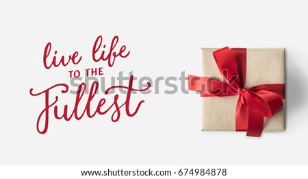 Live Life Fullest Quote Message Stock Photo Edit Now 674984878