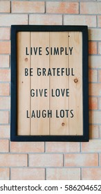 live simply be grateful give love laugh lots