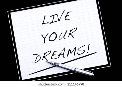 Live your Dreams on white background.
