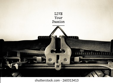 Live your Passion inspirational message typed on vintage typewriter