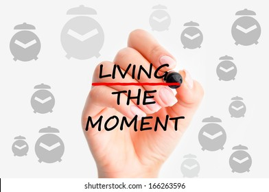 Living the moment