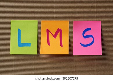 LMS (Learning Management System) acronym on colorful sticky notes