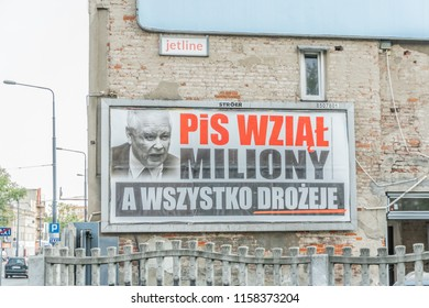 Lodz, Poland, August 17, 2018: Local government Election campaign in Poland, election slogan PIS wzial miliony a wszystko drozeje PIS took millions and everything is more expensive, Jaroslaw Kaczynski