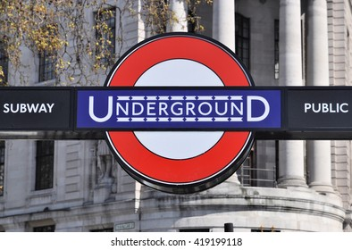 LONDON - APRIL 20, 2016. The early 20th century version of the London Transport Underground Railway logo at the Trafalgar Square entrance to Charing Cross station in central London, UK.