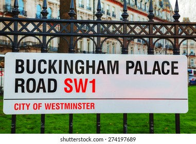 LONDON - APRIL12: Buckingham Palace Road sign on April 12, 2015 in London, UK. It's the London residence and principal workplace of the monarchy of the United Kingdom.