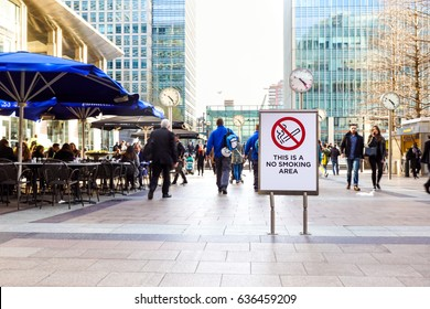 LONDON, ENGLAND - APRIL 25: Signal no smoking area. There are several non-smoking areas in the canary wharf district of london. There is growing sensitization to quit smoking . Selective focus