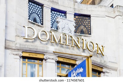 LONDON, ENGLAND - AUGUST 5:  The sign above the Dominion Theatre in London, England is pictured on August 5, 2017.  The West End theatre is a grade II listed building.