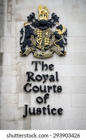 London, England - March 8, 2015: Royal Courts of Justice Sign, Strand,London, Britain.
