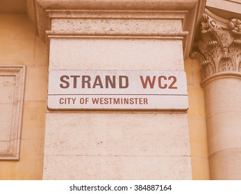 LONDON, ENGLAND, UK - OCTOBER 23: The Strand street sign in the City of Westminster on October 23, 2013 in London, England, UK vintage