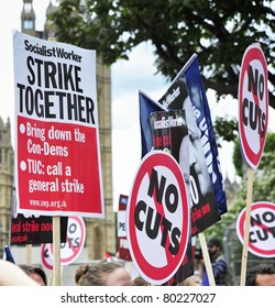 LONDON - JUNE 30; Various placards displayed during a protest against proposed government cuts and pension reforms during a demonstration  organised by PCS and NUT unions in London on June 30, 2011