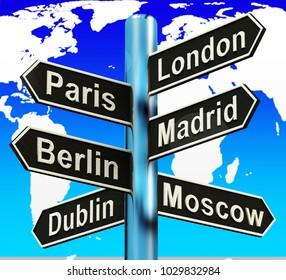 London Paris Madrid Berlin Signpost Shows Europe Travel Tourism 3d Illustration