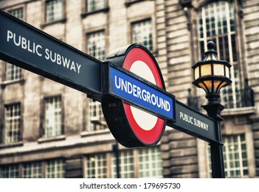 LONDON - SEP 29, 2013: London Underground station entrance sign. London Underground is the 11th busiest metro system worldwide with 1.1 billion annual rides.