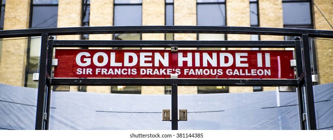 LONDON, UK - 19 FEBRUARY 2016.  Sign above entrance to the Golden Hinde II boat.  Sir Frances Drake's ship