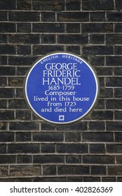 LONDON, UK - APRIL 7TH 2016: A blue plaque marking the location where iconic classical musician George Frideric Handel once lived in central London, taken on 7th April 2016.