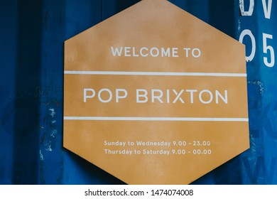 London, UK - July 16, 2019: Welcome sign at Pop Brixton, event venue and the home of a community of independent retailers, restaurants, street food startups and social enterprises.