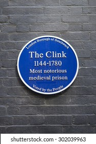 LONDON, UK - JULY 31ST 2015: A blue plaque marking the location of The Clink Prison in London on 31st July 2015.  The Clink was a notorious prison that functioned between the 12th and 18th Centuries.